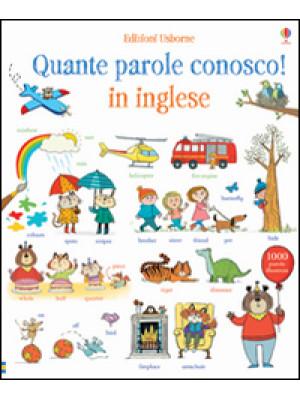 Quante parole conosco! In inglese. Libri cartonati. Ediz. illustrata