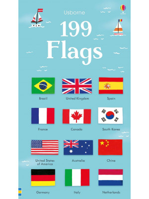 199 flags. Ediz. a colori