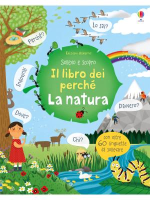 La natura. Il libro dei perché
