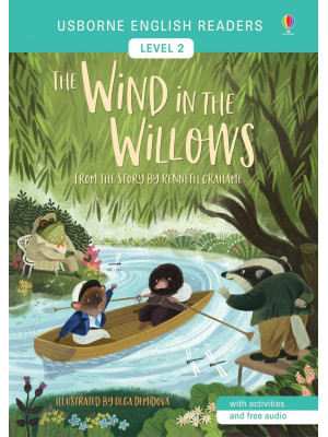 The wind in the willows. Level 2. Ediz. a colori