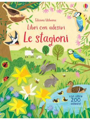 Le stagioni. Libri con adesivi. Ediz. a colori