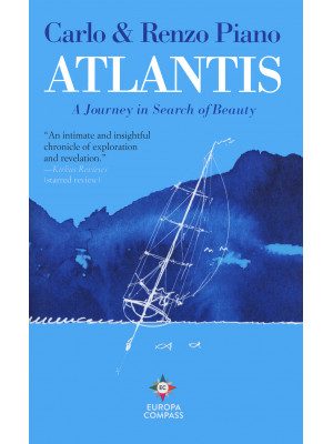 Atlantis. A journey in search of beauty