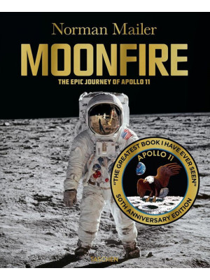 Moonfire. The epic journey of Apollo 11