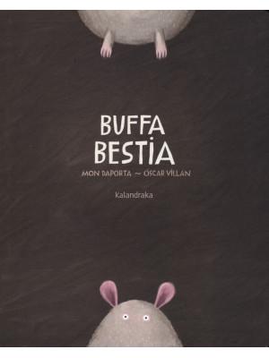 Buffa bestia. Ediz. a colori