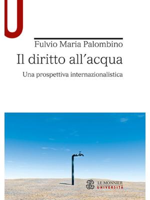 Il diritto all'acqua. Una prospettiva internazionalistica