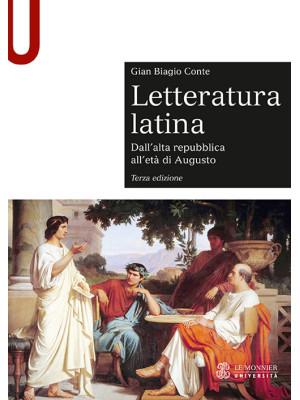Letteratura latina. Con espansione online. Vol. 1: Dall'alta repubblica all'età di Augusto