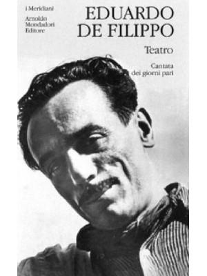 Teatro. Vol. 1: Cantata dei giorni pari