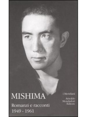 Mishima. Vol. 1: Romanzi e racconti