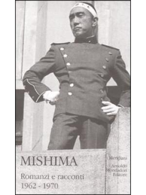 Mishima. Vol. 2: Romanzi e racconti 1962-1970