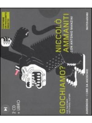 Giochiamo? Audiolibro. CD Audio. Con libro