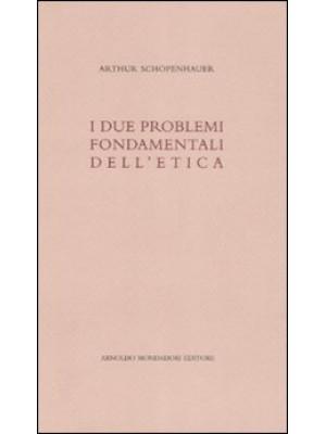 I due problemi fondamentali dell'etica