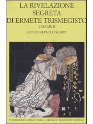 La rivelazione segreta di Ermete Trismegisto. Vol. 2