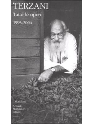 Tutte le opere. Vol. 2: 1993-2004