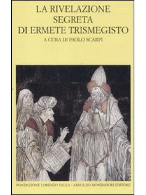 La rivelazione segreta di Ermete Trismegisto
