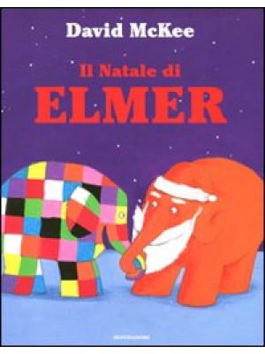 Il Natale di Elmer. Ediz. illustrata