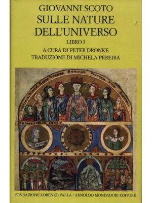 Sulle nature dell'universo. Testo latino a fronte. Vol. 1