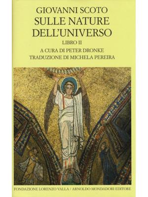 Sulle nature dell'universo. Testo latino a fronte. Vol. 2