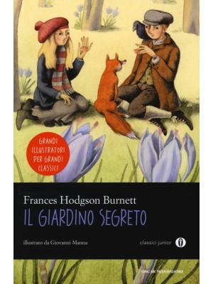 Il giardino segreto. Ediz. illustrata