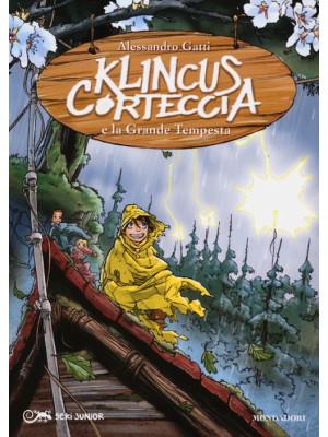 Klincus Corteccia e la grande tempesta. Vol. 6