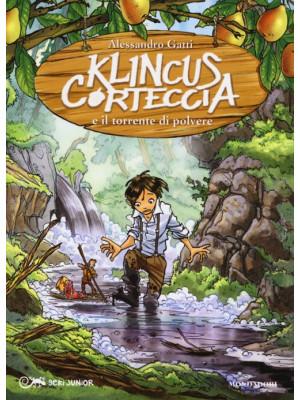 Klincus Corteccia e il torrente di polvere. Vol. 7