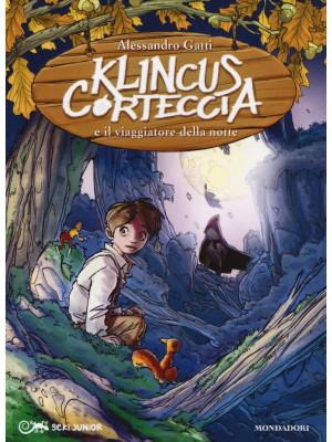 Klincus Corteccia e il viaggiatore della notte. Vol. 8
