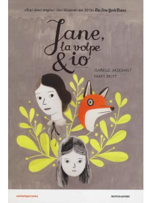 Jane, la volpe & io. Ediz. illustrata