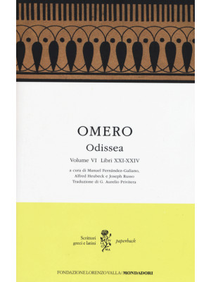 Odissea. Testo greco a fronte. Vol. 6: Libri XXI-XXIV