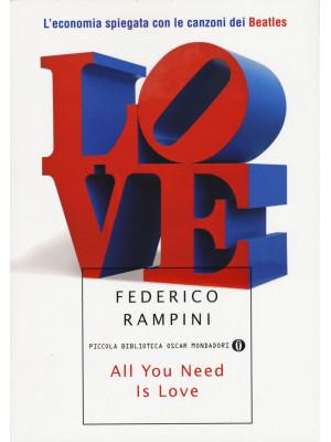 All you need is love. L'economia spiegata con le canzoni dei Beatles