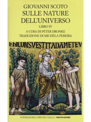 Sulle nature dell'universo. Testo latino a fronte. Vol. 4