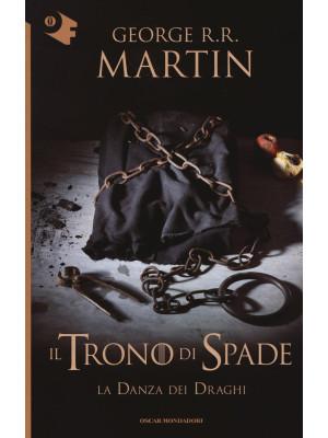 Il trono di spade. Vol. 12: La danza dei draghi