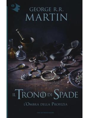 Il trono di spade. Vol. 9: L' ombra della profezia