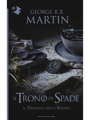 Il trono di spade. Vol. 8: Il dominio della regina