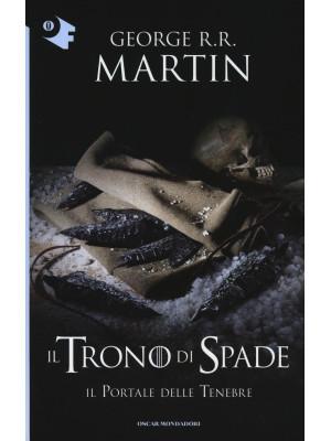 Il trono di spade. Vol. 7: Il portale delle tenebre