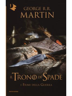 Il trono di spade. Vol. 6: I fiumi della guerra