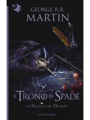 Il trono di spade. Vol. 4: La regina dei draghi
