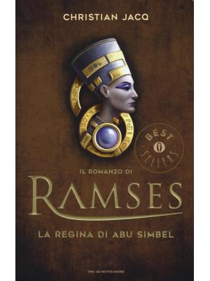 La regina di Abu Simbel. Il romanzo di Ramses. Vol. 4
