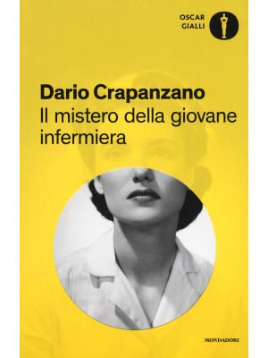 Il mistero della giovane infermiera. Milano, 1953