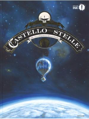 Il castello delle stelle. Vol. 1: 1869: la conquista dello spazio