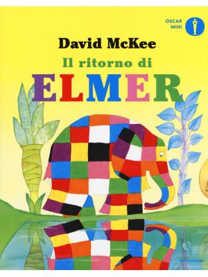 Il ritorno di Elmer. Ediz. a colori