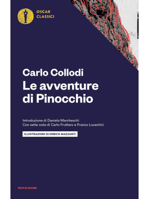 Le avventure di Pinocchio. Con sette note di Carlo Fruttero e Franco Lucentini