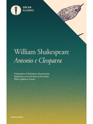 Antonio e Cleopatra. Testo inglese a fronte