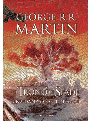 Il trono di spade. Libro5: Una danza con i draghi