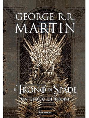 Il trono di spade. Libro1: Un gioco di troni