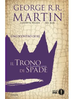 Uno scontro di re. Il trono di spade. Libro secondo. Vol. 1