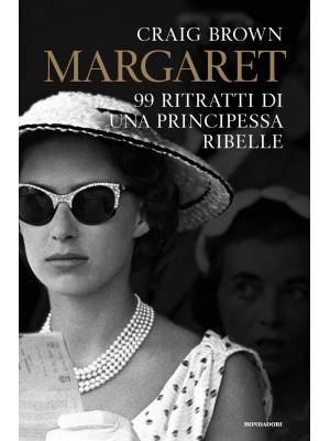 Margaret. 99 ritratti di una principessa ribelle