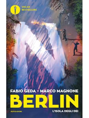 L'isola degli dei. Berlin. Vol. 6