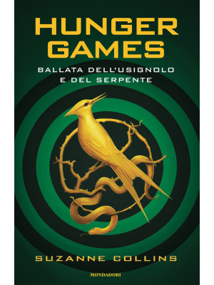 Ballata dell'usignolo e del serpente. Hunger Games