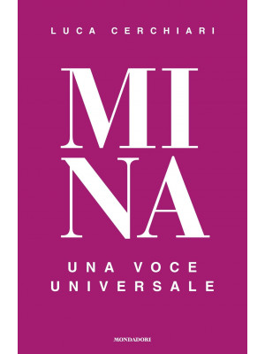 Mina. Una voce universale