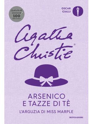 Arsenico e tazze di tè. L'arguzia di Miss Marple