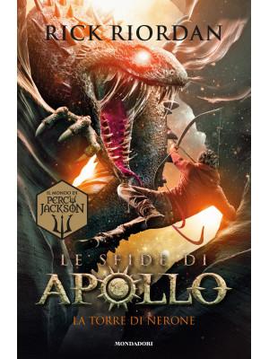 La torre di Nerone. Le sfide di Apollo. Vol. 5